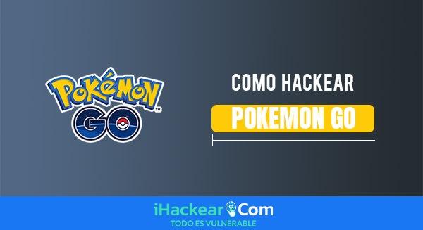 Hackear Pokemon Go 2022